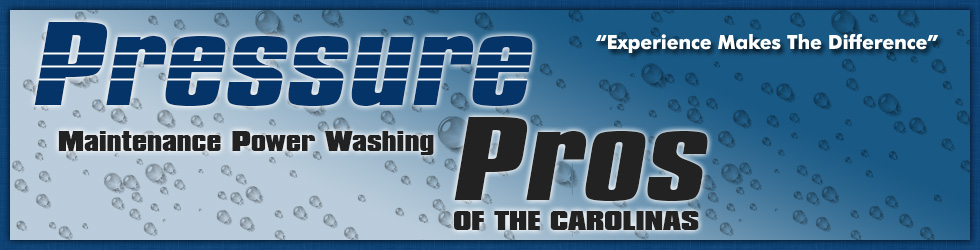 """The Pressure Cleaning Professionals"" OF THE CAROLINAS"
